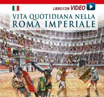 Vita Quotidina nella Roma Imperiale